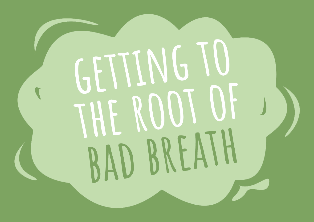 Do You Know What Causes Bad Breath?